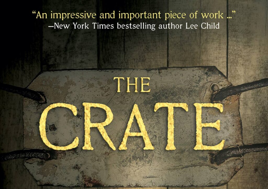 The Crate: New Novel Based on Grizzly Muskoka Murder